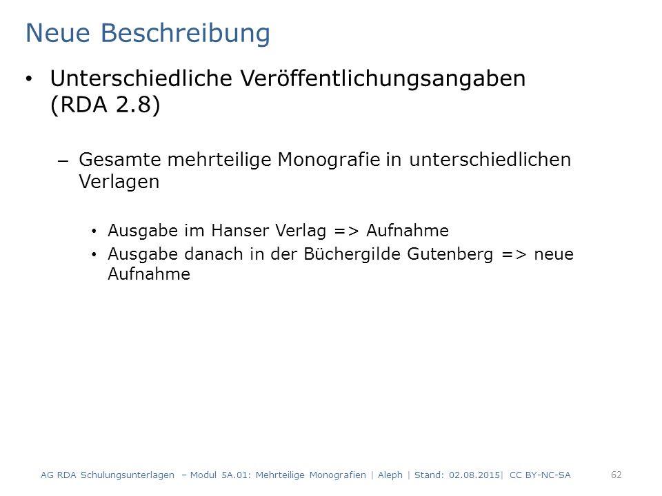 Neue Beschreibung Unterschiedliche Veröffentlichungsangaben (RDA 2.8) – Gesamte mehrteilige Monografie in unterschiedlichen Verlagen Ausgabe im Hanser