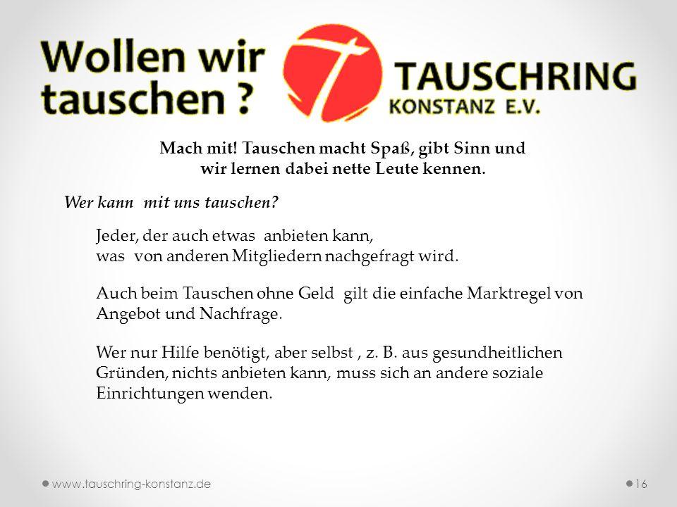 www.tauschring-konstanz.de16 Mach mit.