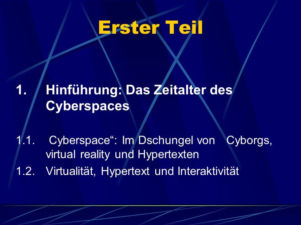 """2.Teil 2.""""Mudding, chatting und praying im Cyberspace : Identität, Kommunikation und Gemeinschaft in Zeiten des Cyberspaces 2.1."""
