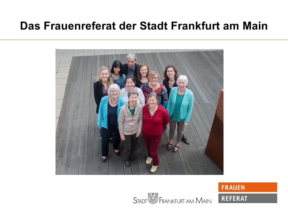 Das Frauenreferat der Stadt Frankfurt am Main