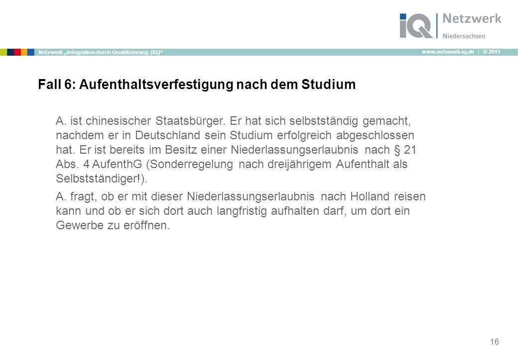 "www.netzwerk-iq.de I © 2011 Netzwerk ""Integration durch Qualifizierung (IQ) A."