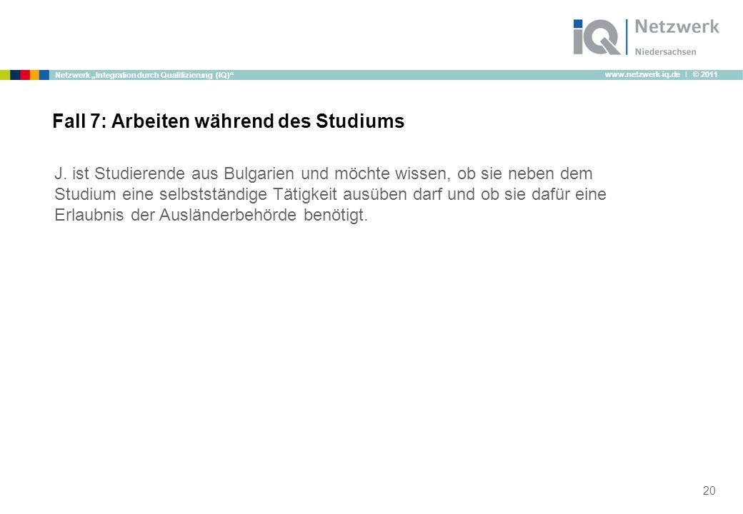 """www.netzwerk-iq.de I © 2011 Netzwerk """"Integration durch Qualifizierung (IQ) J."""