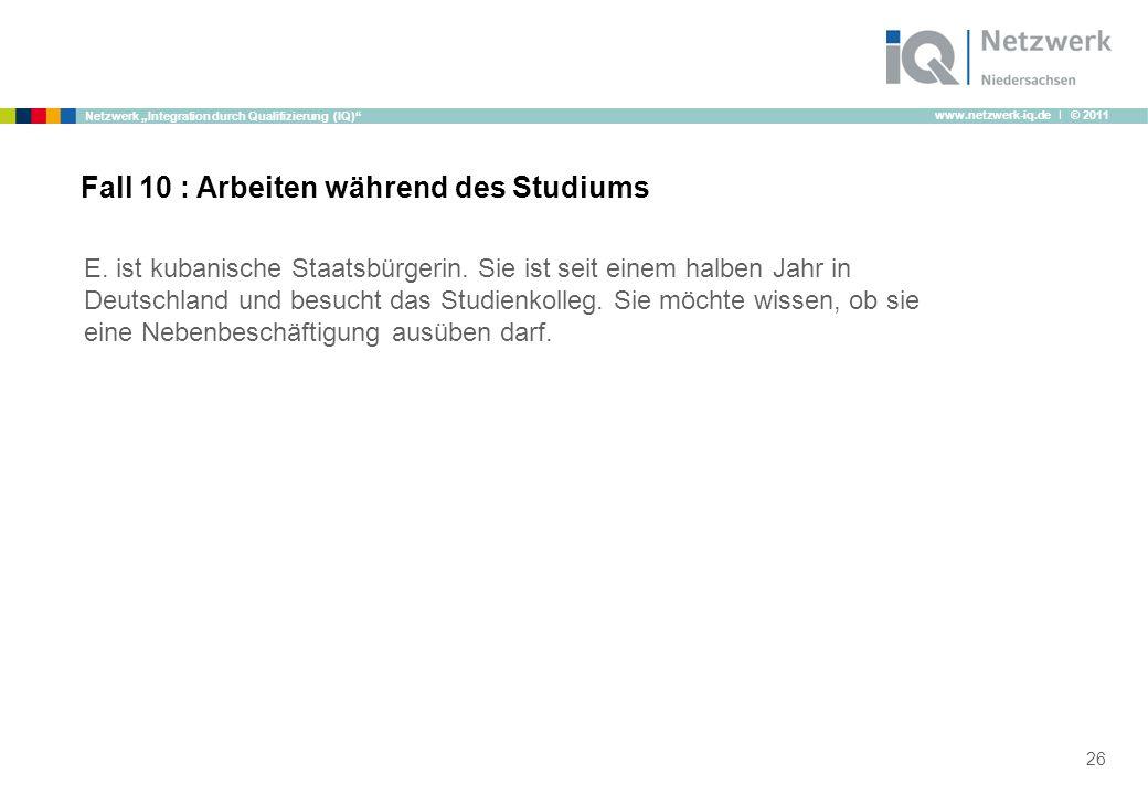 "www.netzwerk-iq.de I © 2011 Netzwerk ""Integration durch Qualifizierung (IQ) E."