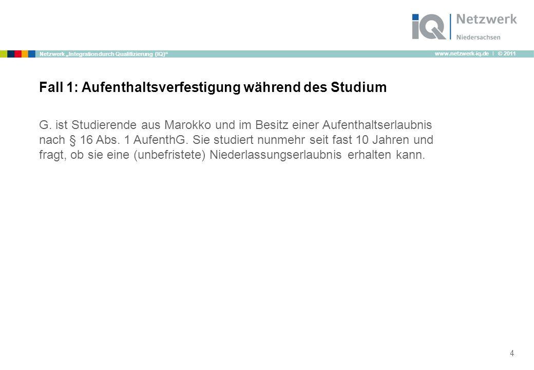 """www.netzwerk-iq.de I © 2011 Netzwerk """"Integration durch Qualifizierung (IQ) G."""