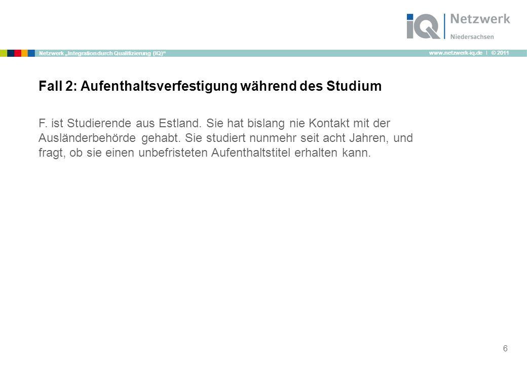 """www.netzwerk-iq.de I © 2011 Netzwerk """"Integration durch Qualifizierung (IQ) F."""