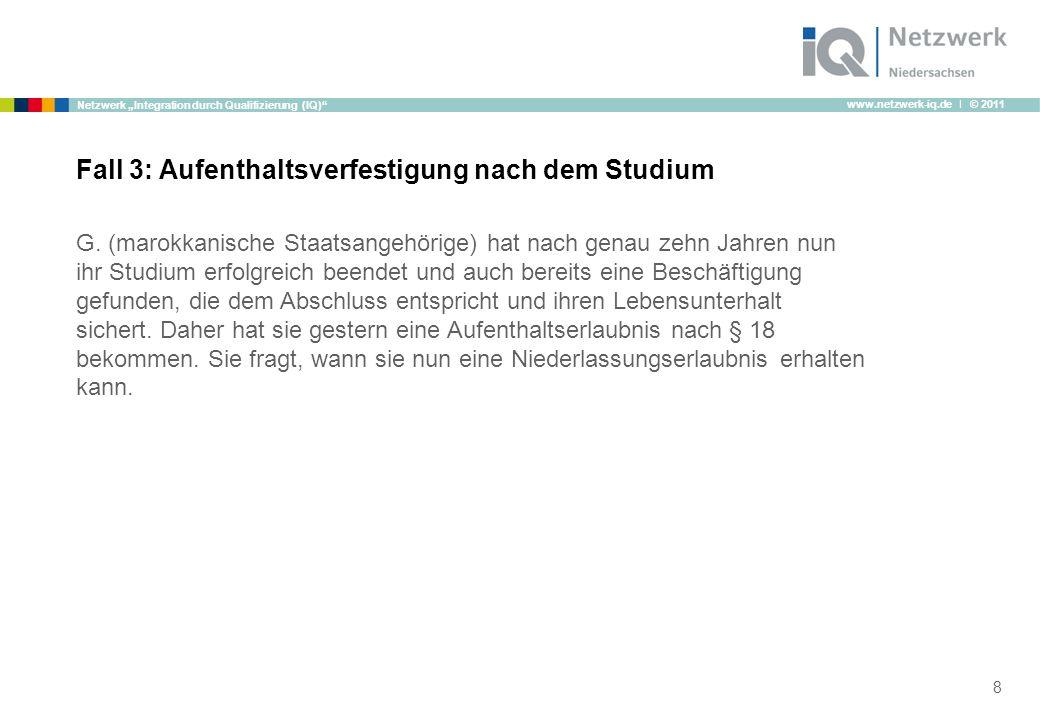 """www.netzwerk-iq.de I © 2011 Netzwerk """"Integration durch Qualifizierung (IQ) Nach einem Tag wenn sie bereits fünf Jahre Renenbeiträge gezahlt hat."""