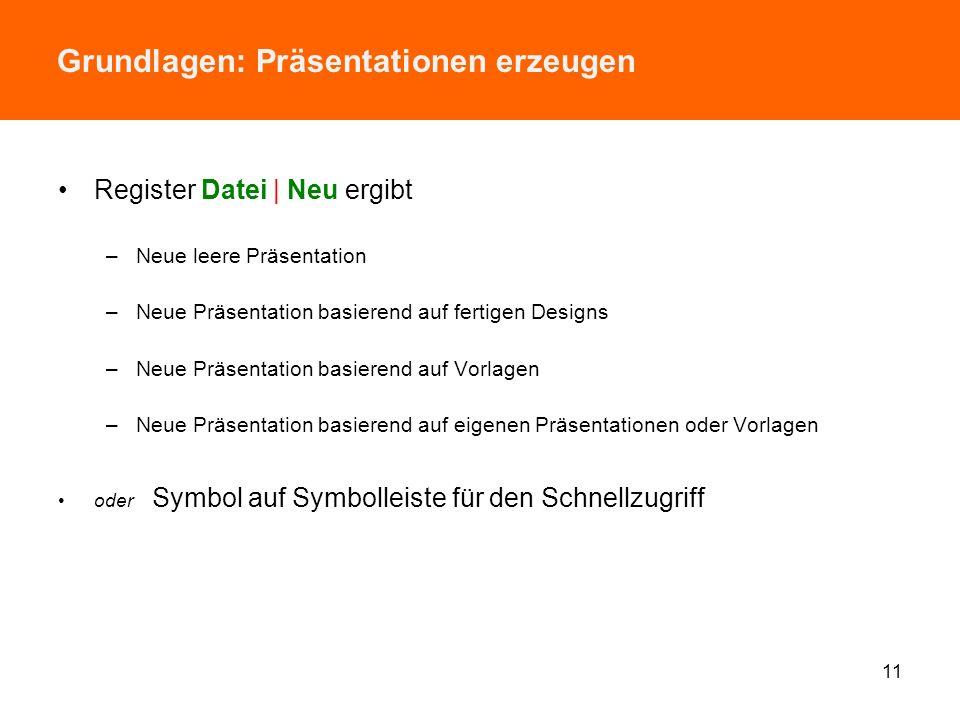 Arbeitsoberfläche: Elemente im Entwicklungsmodus Titelleiste von PPT 2010 mit –Programmsymbol –Symbolleiste für den Schnellzugriff –Ggf. Dateiname, Pr