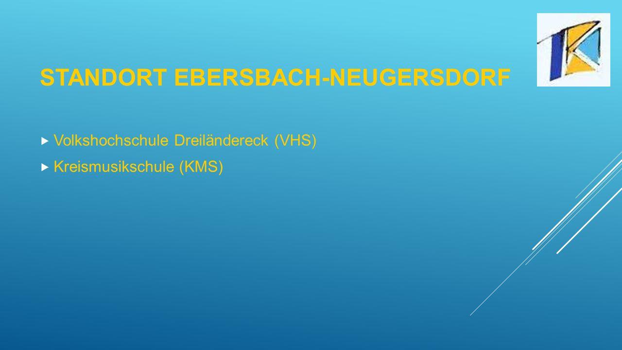 STANDORT EBERSBACH-NEUGERSDORF  Volkshochschule Dreiländereck (VHS)  Kreismusikschule (KMS)