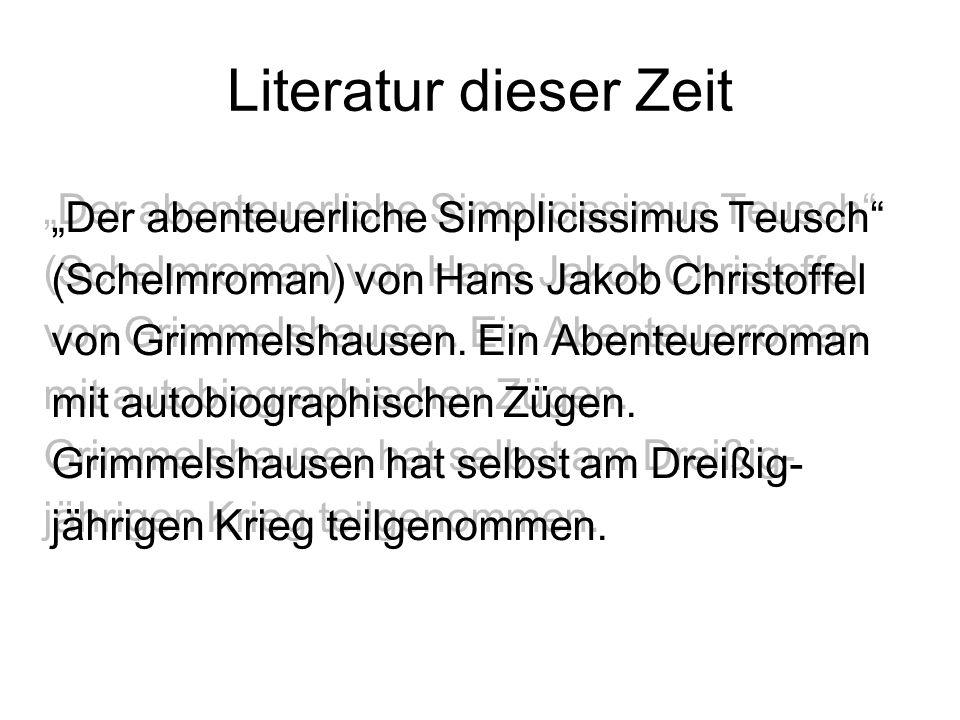"""Literatur dieser Zeit """"Der abenteuerliche Simplicissimus Teusch"""" (Schelmroman) von Hans Jakob Christoffel von Grimmelshausen. Ein Abenteuerroman mit a"""