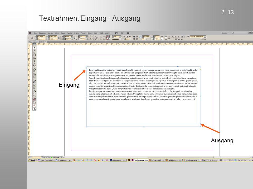 2. 13 Textrahmen: Eingänge - Ausgänge 1 2 3 4 5 6