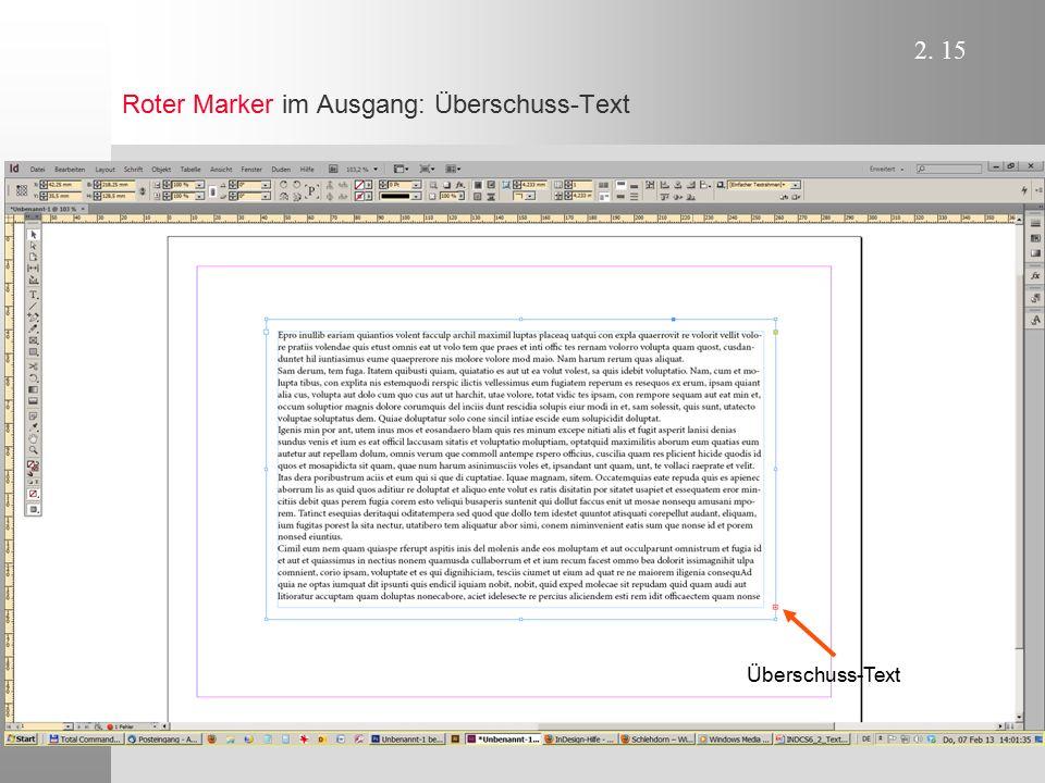 2.16 Überschuss-Text platzieren   Mit Maus in den roten Griffpunkt klicken.