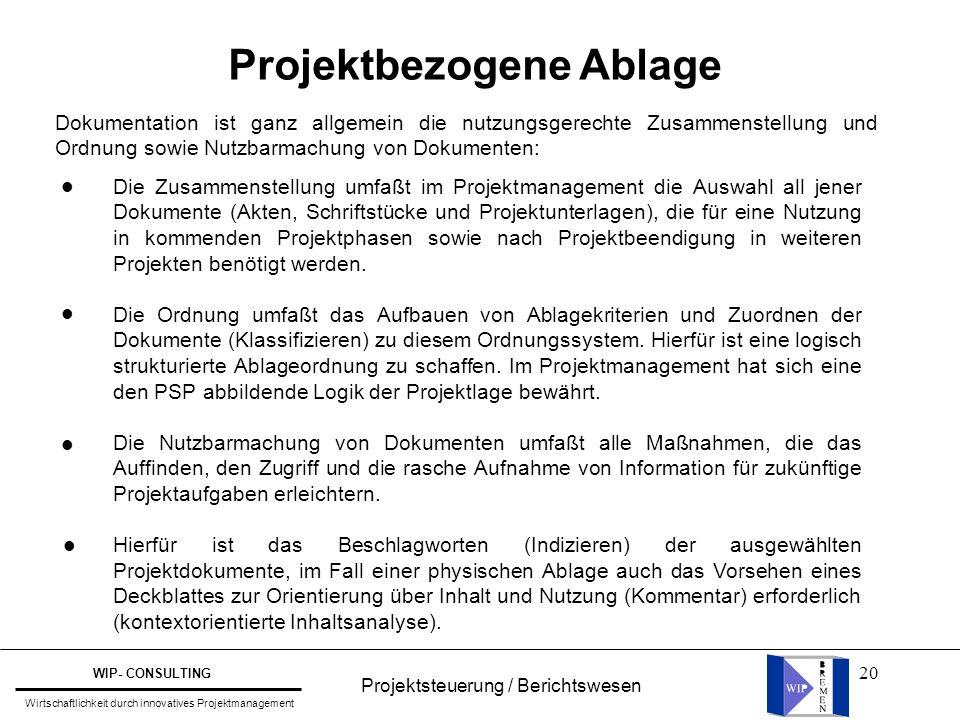 20 Projektbezogene Ablage Dokumentation ist ganz allgemein die nutzungsgerechte Zusammenstellung und Ordnung sowie Nutzbarmachung von Dokumenten: Die