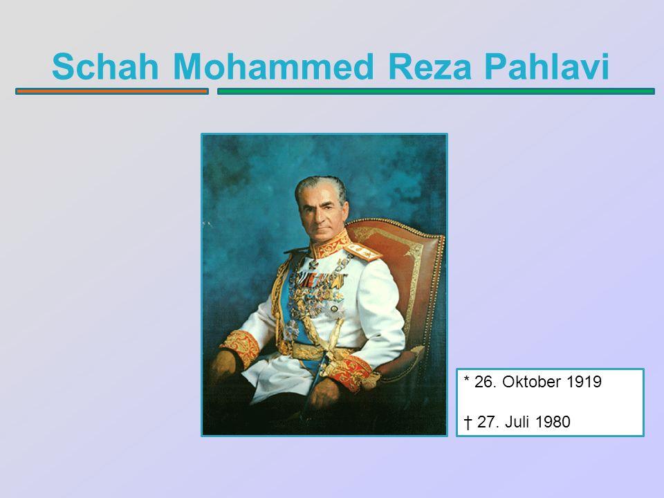 Schah Mohammed Reza Pahlavi * 26. Oktober 1919 † 27. Juli 1980