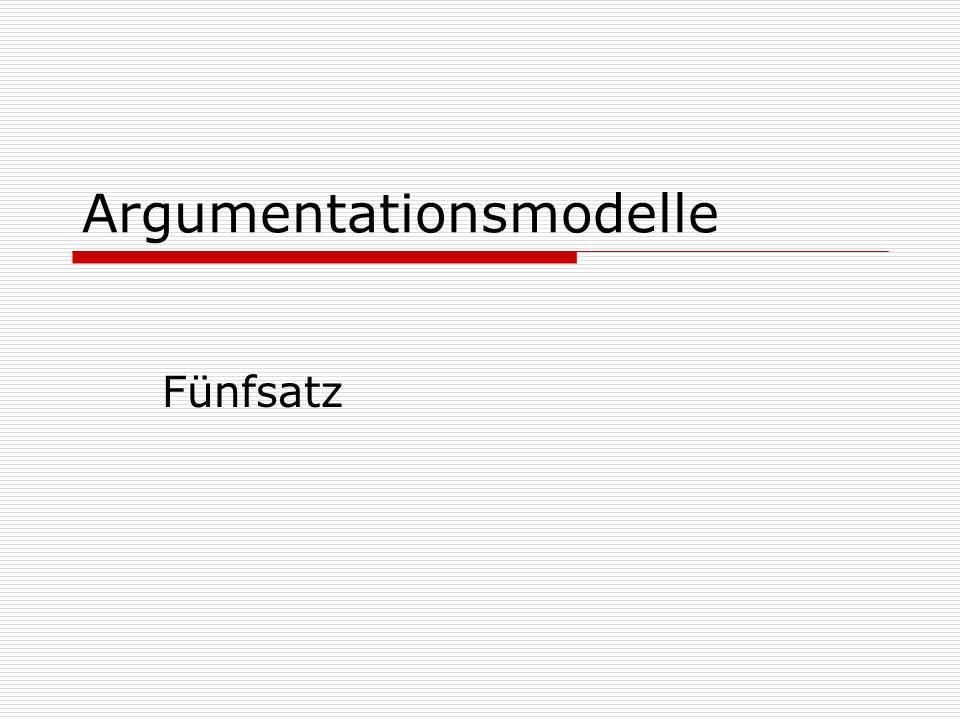 Argumentationsmodelle Fünfsatz