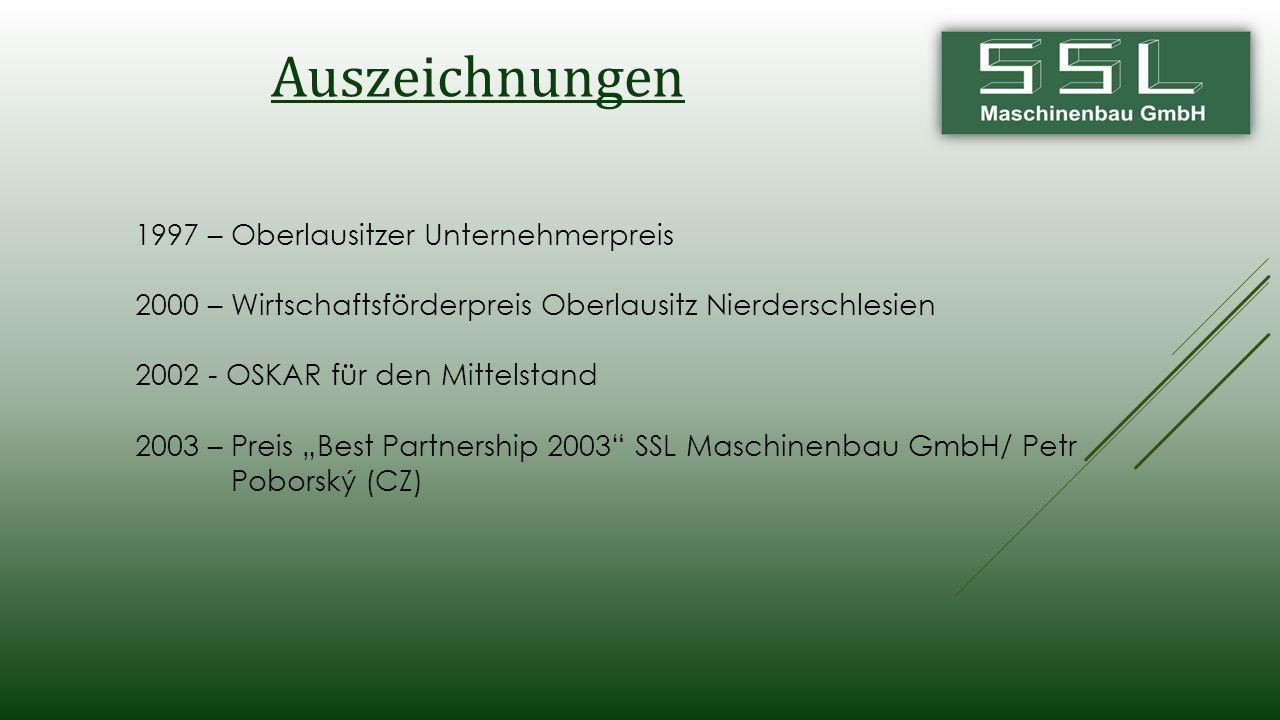 """1997 – Oberlausitzer Unternehmerpreis 2000 – Wirtschaftsförderpreis Oberlausitz Nierderschlesien 2002 - OSKAR für den Mittelstand 2003 – Preis """"Best P"""