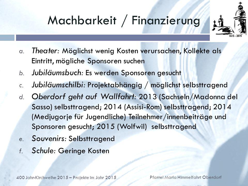 Machbarkeit / Finanzierung a.