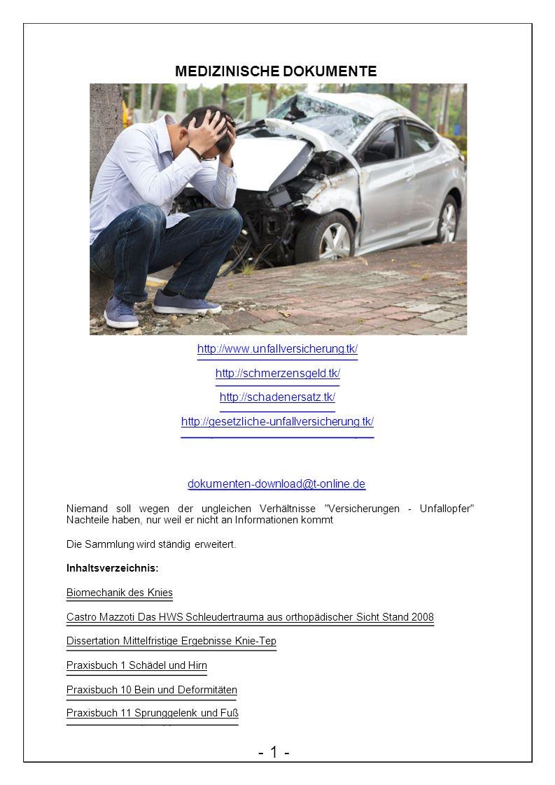 MEDIZINISCHE DOKUMENTE http://www.unfallversicherung.tk/ http://schmerzensgeld.tk/ http://schadenersatz.tk/ http://gesetzliche-unfallversicherung.tk/