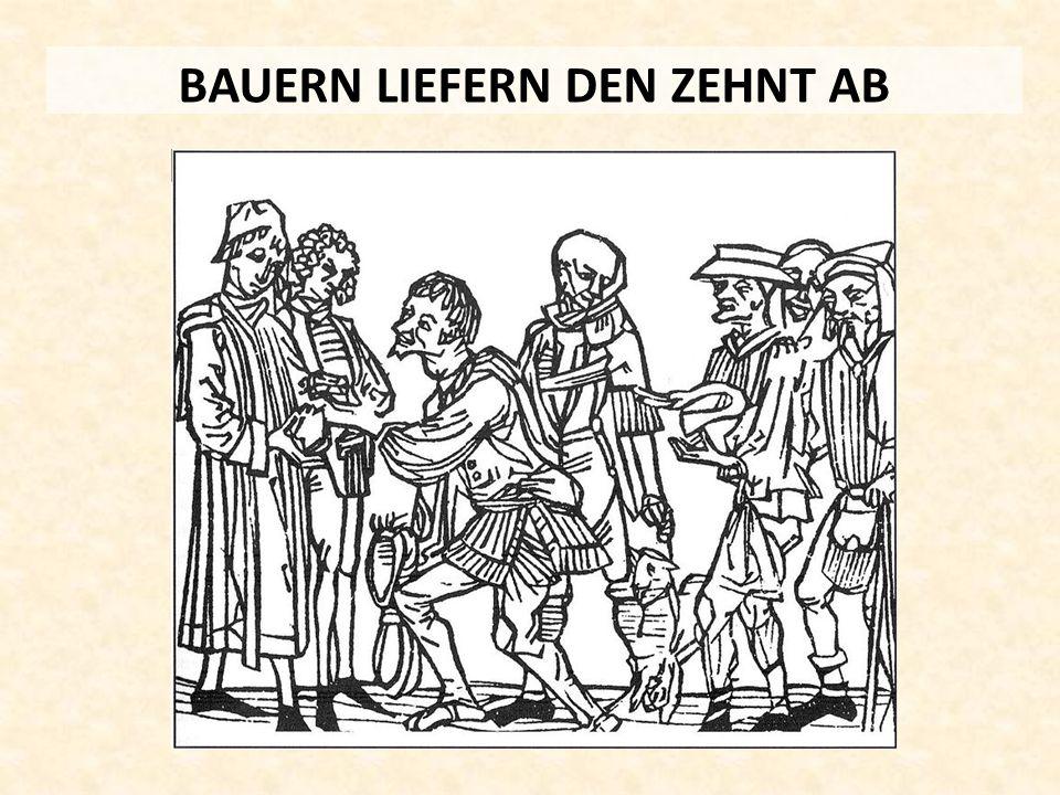 BAUERN LIEFERN DEN ZEHNT AB