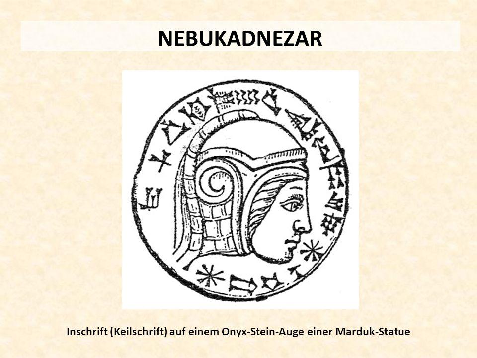 NEBUKADNEZAR Inschrift (Keilschrift) auf einem Onyx-Stein-Auge einer Marduk-Statue