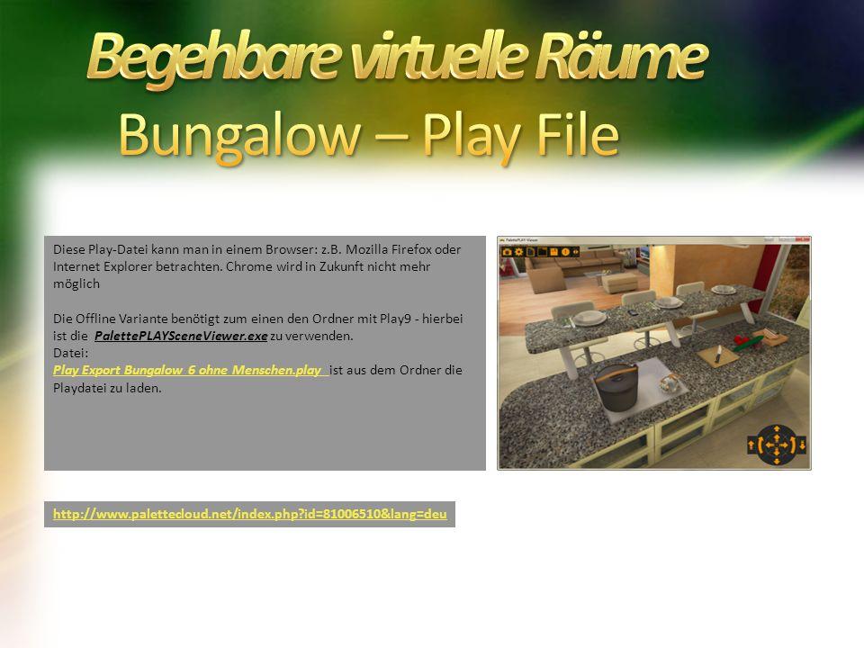 Diese Play-Datei kann man in einem Browser: z.B. Mozilla Firefox oder Internet Explorer betrachten.
