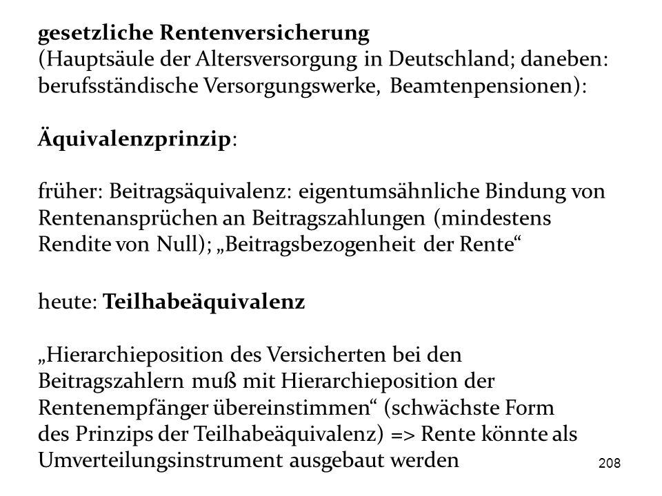 gesetzliche Rentenversicherung (Hauptsäule der Altersversorgung in Deutschland; daneben: berufsständische Versorgungswerke, Beamtenpensionen): Äquival