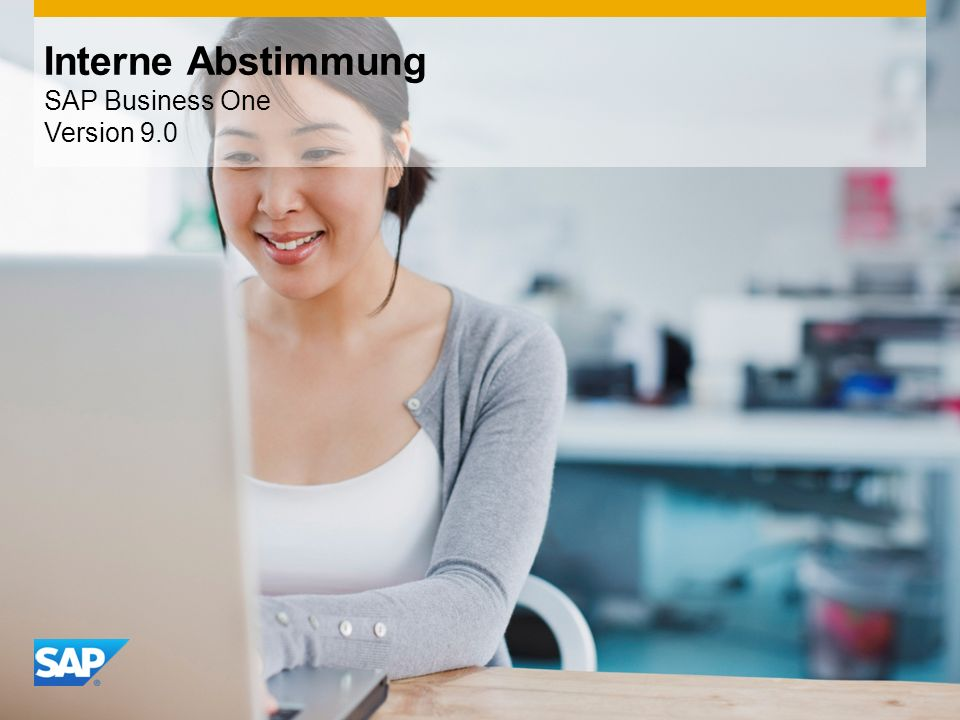 INTERN Interne Abstimmung SAP Business One Version 9.0