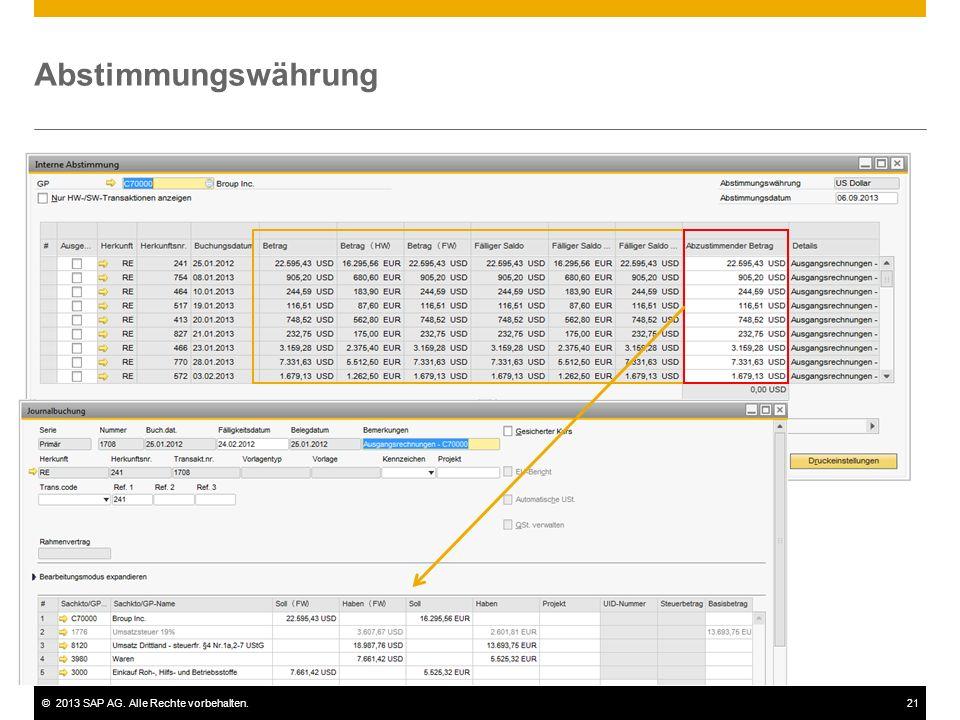 ©2013 SAP AG. Alle Rechte vorbehalten.21 Abstimmungswährung