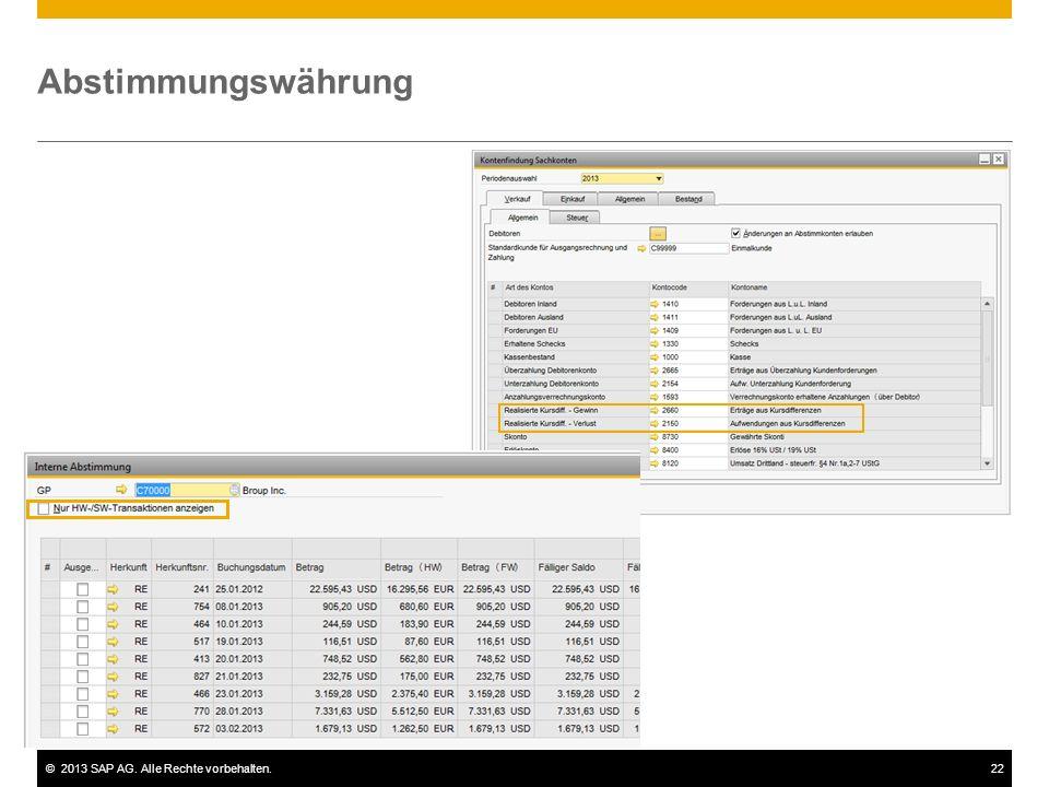 ©2013 SAP AG. Alle Rechte vorbehalten.22 Abstimmungswährung