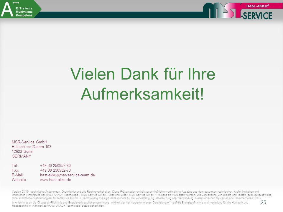 25 HAST-AKKU ® Vielen Dank für Ihre Aufmerksamkeit! MSR-Service GmbH Hultschiner Damm 103 12623 Berlin GERMANY Tel.: +49 30 250952-80 Fax: +49 30 2509