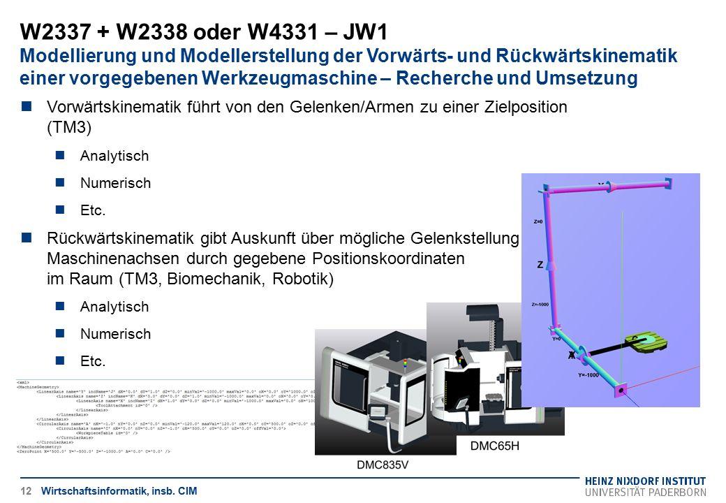 W2337 + W2338 oder W4331 – JW1 Modellierung und Modellerstellung der Vorwärts- und Rückwärtskinematik einer vorgegebenen Werkzeugmaschine – Recherche