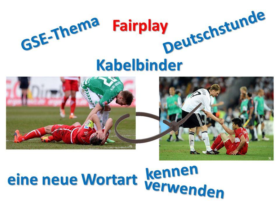 Fairplay GSE-Thema Deutschstunde eine neue Wortart kennen verwenden Kabelbinder