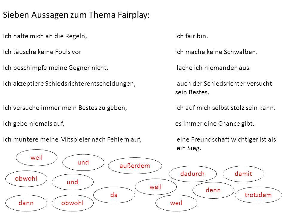 Sieben Aussagen zum Thema Fairplay: Ich halte mich an die Regeln, ich fair bin.