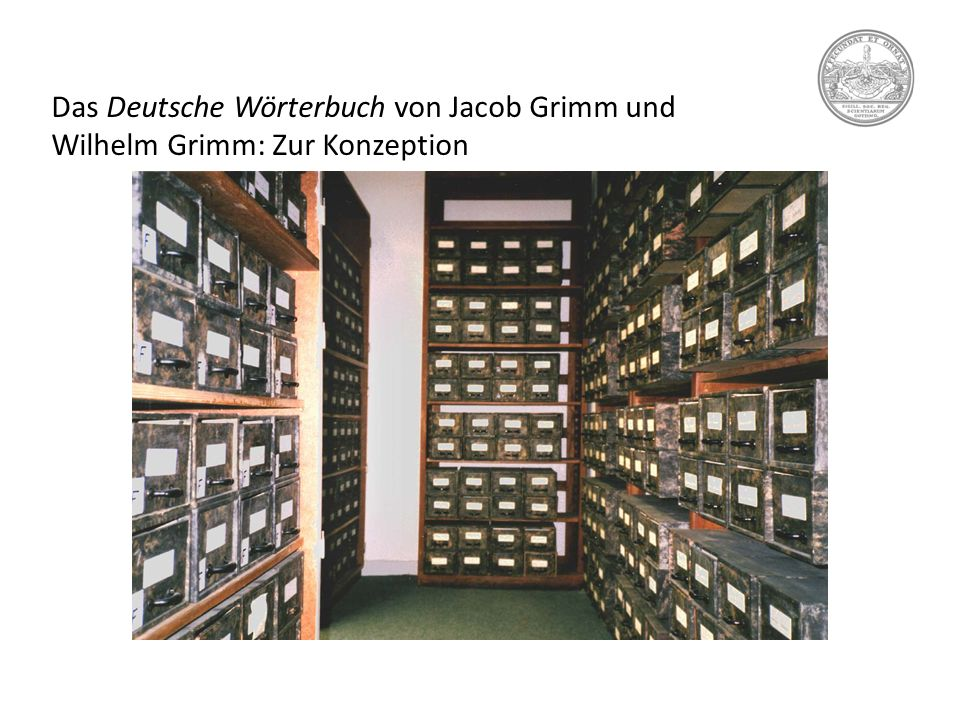 Das Deutsche Wörterbuch von Jacob Grimm und Wilhelm Grimm: Artikelbeispiel Belegarchiv des 2 DWB: ca.