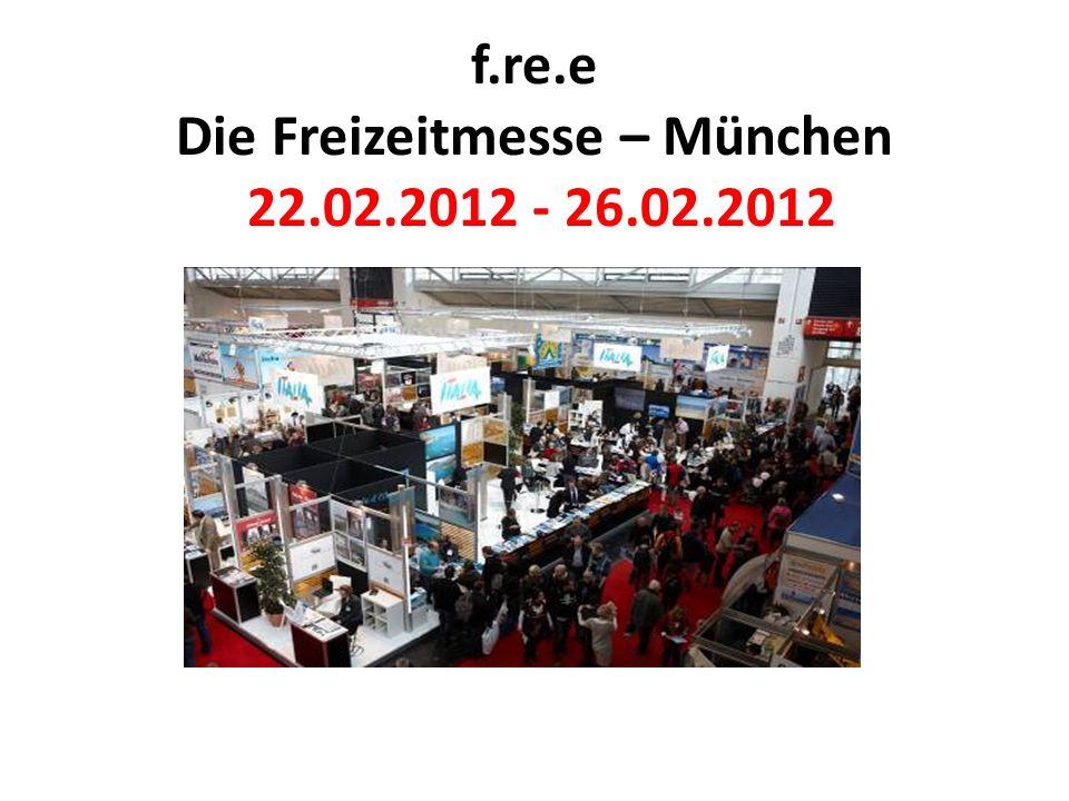 f.re.e Die Freizeitmesse – München 22.02.2012 - 26.02.2012