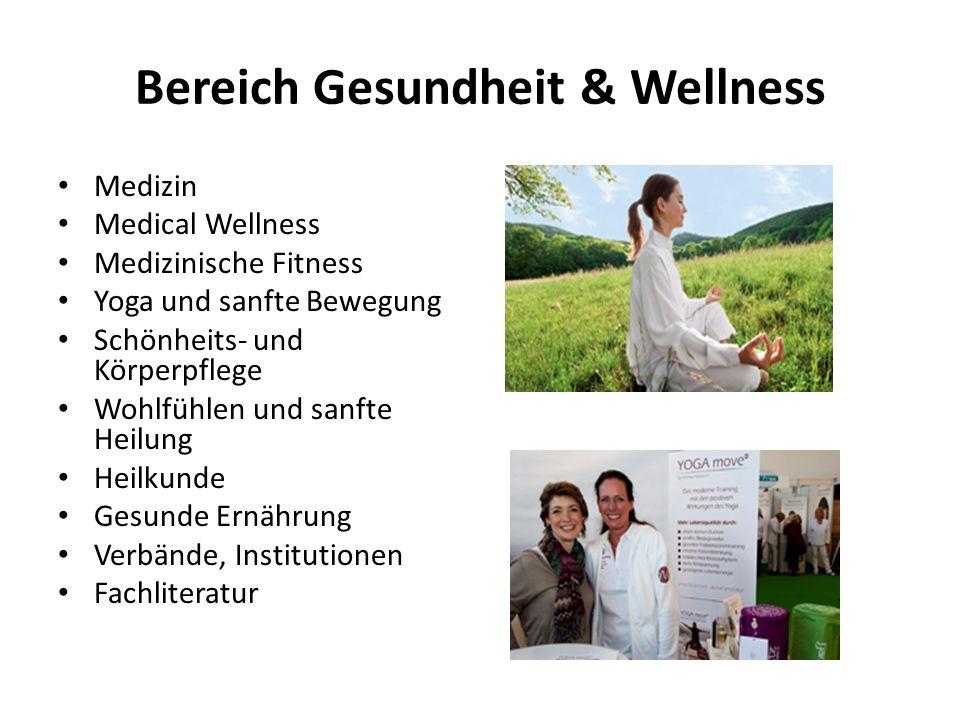 Bereich Gesundheit & Wellness Medizin Medical Wellness Medizinische Fitness Yoga und sanfte Bewegung Schönheits- und Körperpflege Wohlfühlen und sanfte Heilung Heilkunde Gesunde Ernährung Verbände, Institutionen Fachliteratur