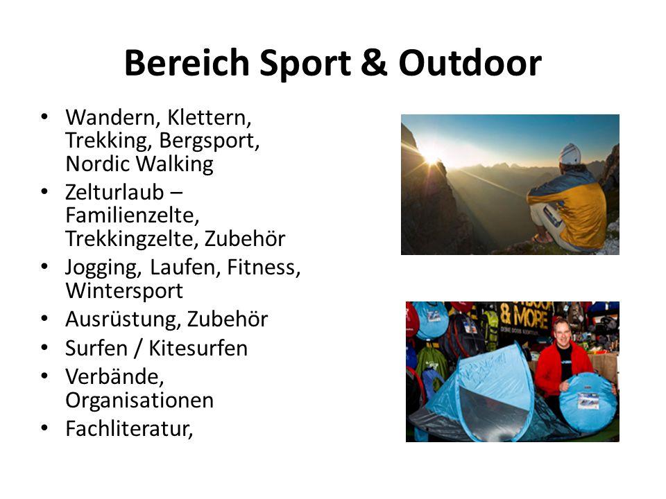 Bereich Sport & Outdoor Wandern, Klettern, Trekking, Bergsport, Nordic Walking Zelturlaub – Familienzelte, Trekkingzelte, Zubehör Jogging, Laufen, Fitness, Wintersport Ausrüstung, Zubehör Surfen / Kitesurfen Verbände, Organisationen Fachliteratur,