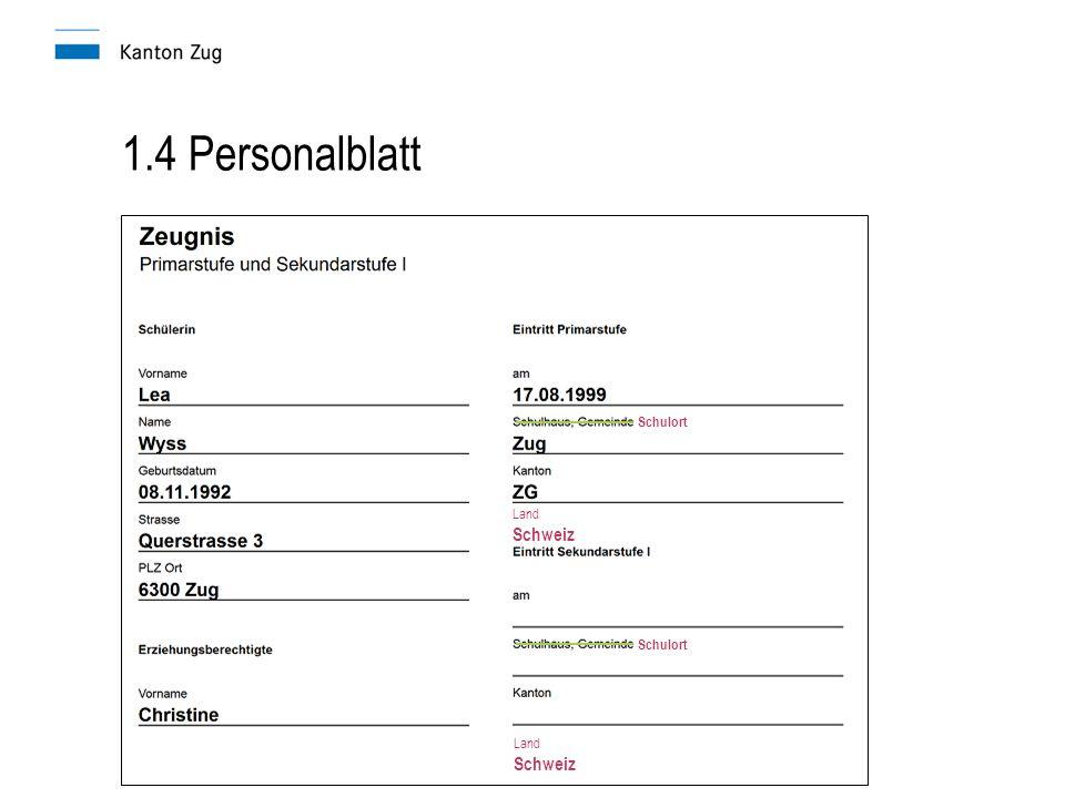 1.4 Personalblatt Schulort Land Schweiz Land Schweiz
