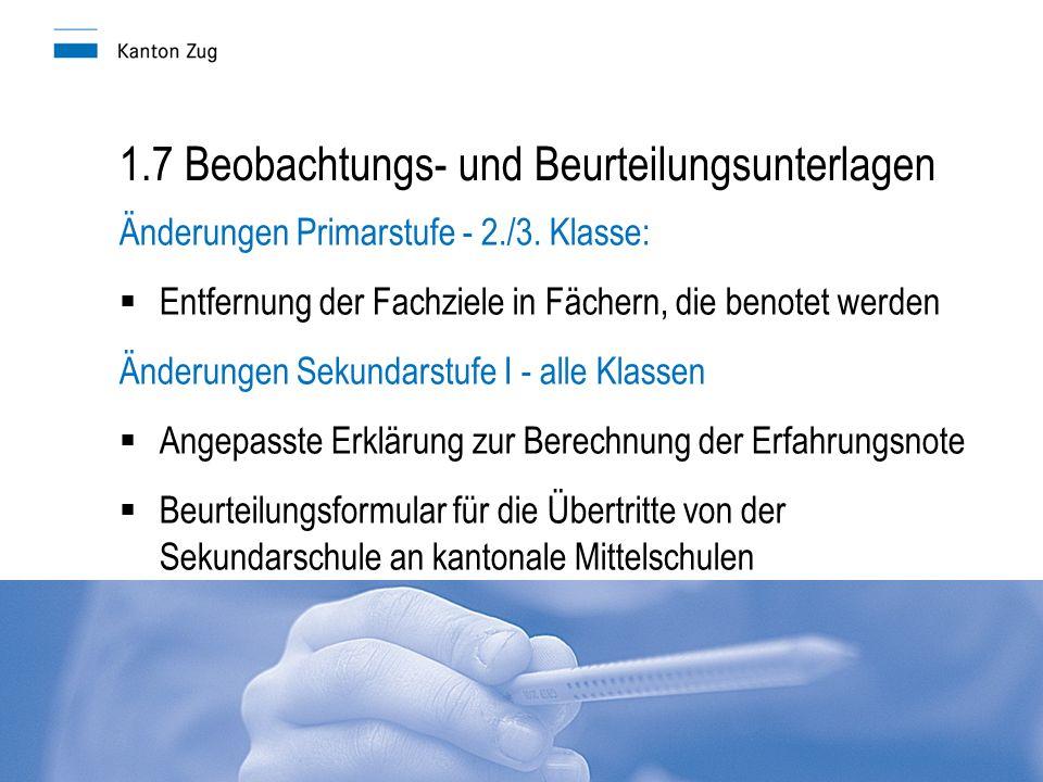 1.7 Beobachtungs- und Beurteilungsunterlagen Änderungen Primarstufe - 2./3.