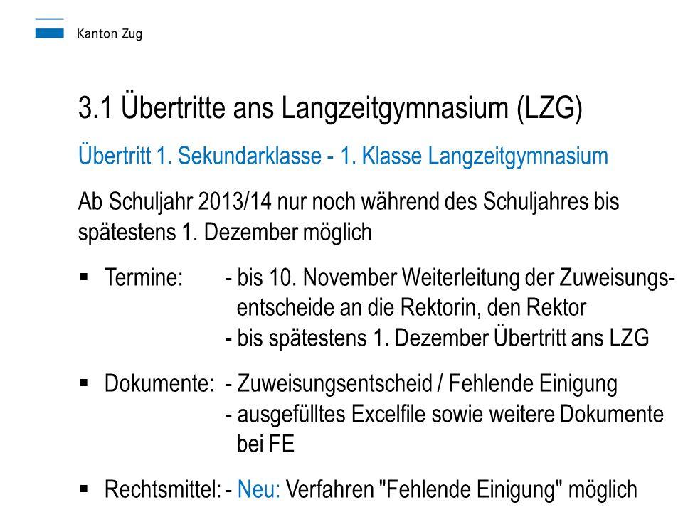 3.1 Übertritte ans Langzeitgymnasium (LZG) Übertritt 1.