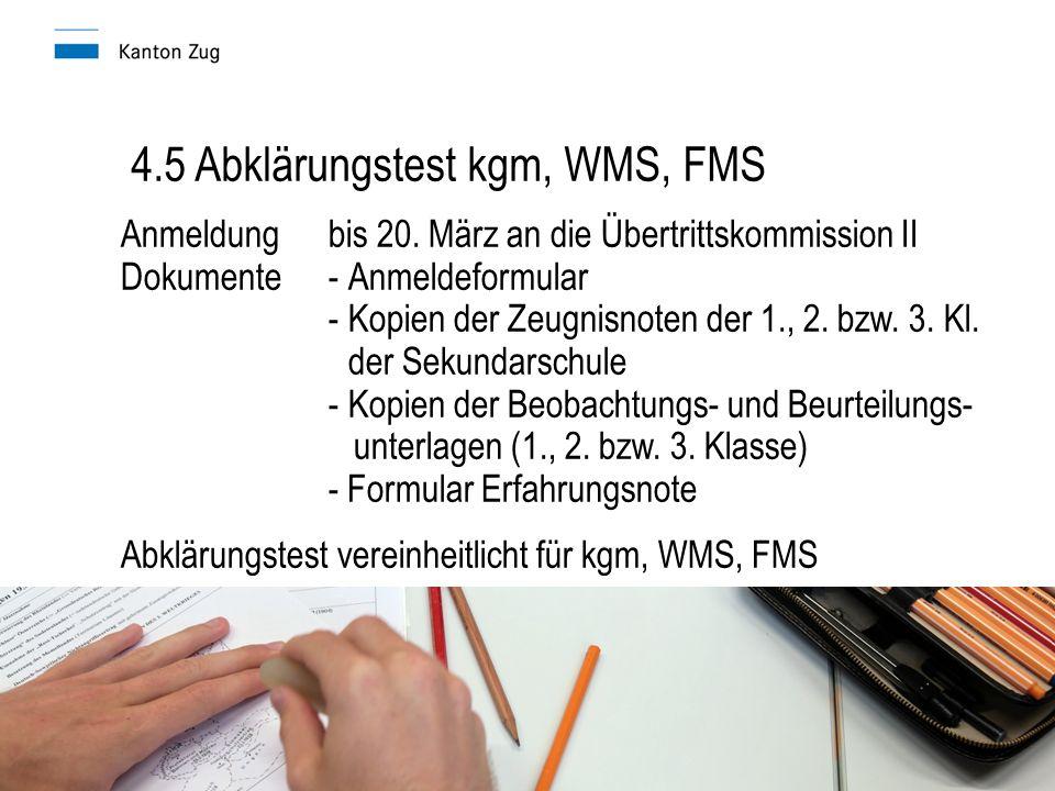 4.5 Abklärungstest kgm, WMS, FMS Anmeldungbis 20.