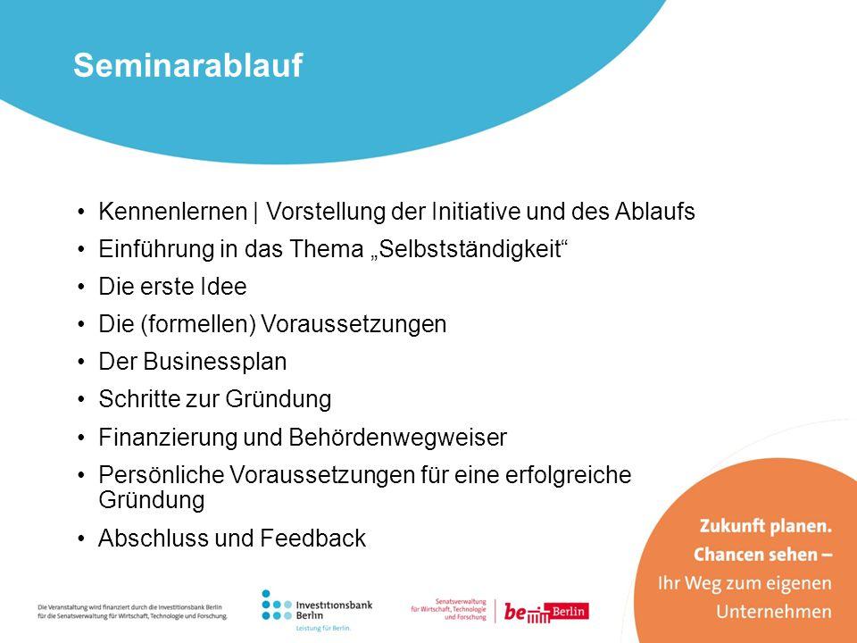 große Fördereinrichtung in Deutschland Vergabe von Krediten Beratungsförderung: o Gründercoaching Deutschland Web: www.kfw.dewww.kfw.de Kreditanstalt für Wiederaufbau (KfW)