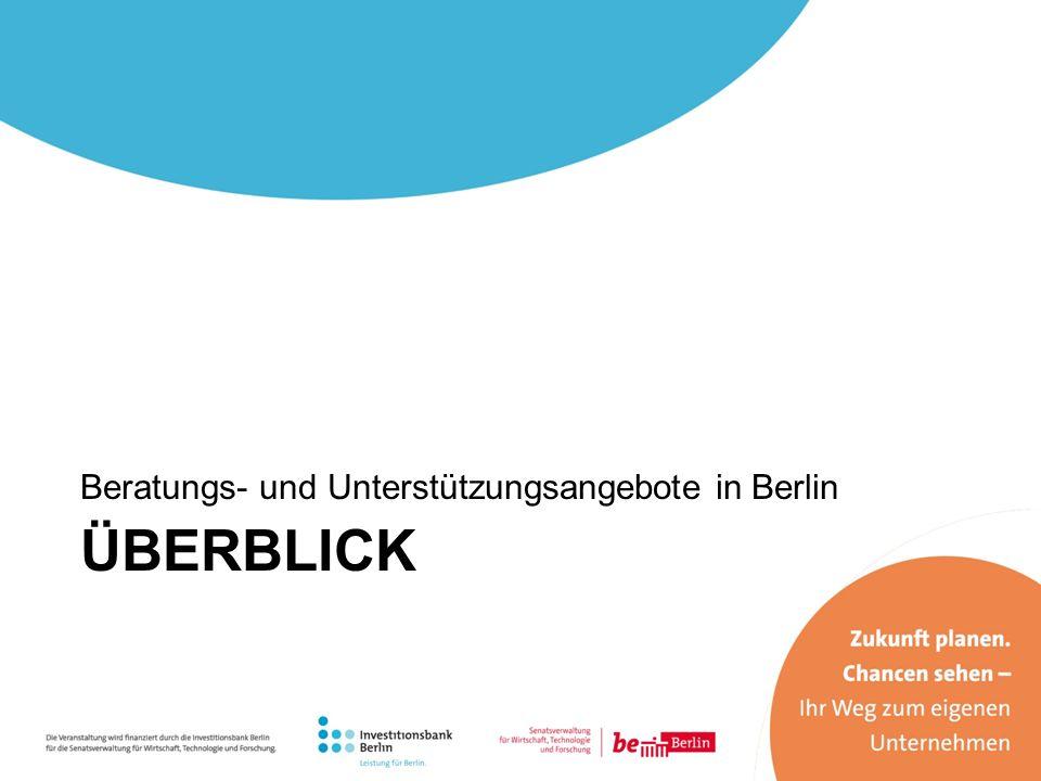 Beratungs- und Unterstützungsangebote in Berlin ÜBERBLICK