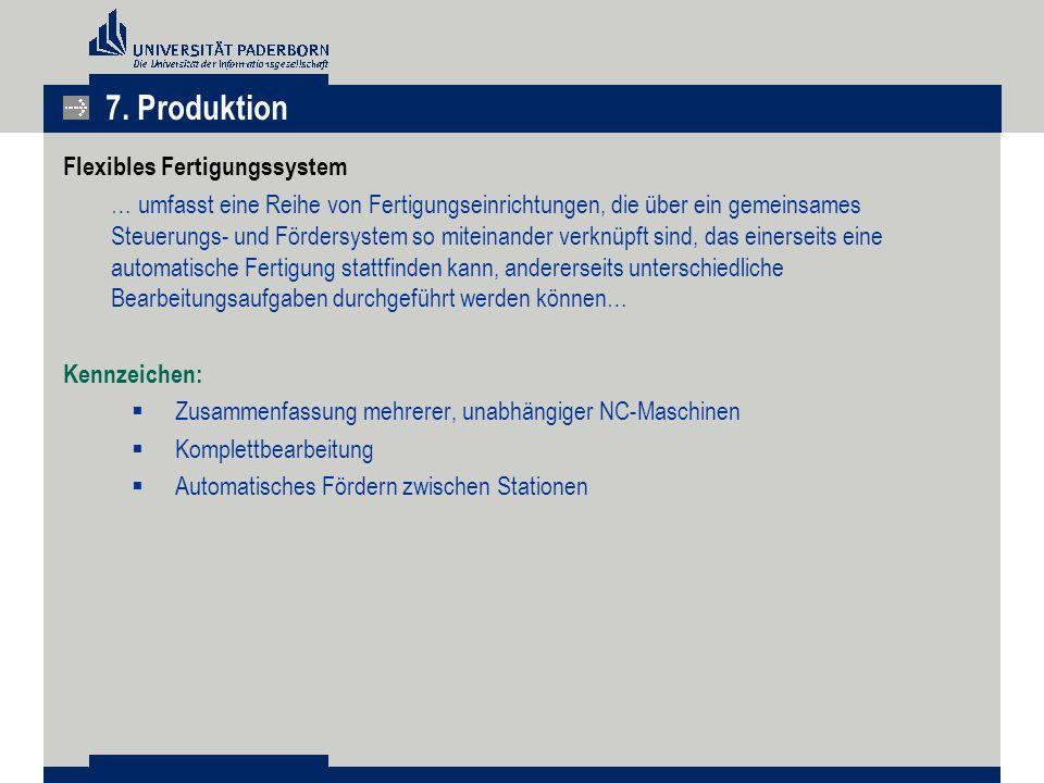 Flexibles Fertigungssystem … umfasst eine Reihe von Fertigungseinrichtungen, die über ein gemeinsames Steuerungs- und Fördersystem so miteinander verk