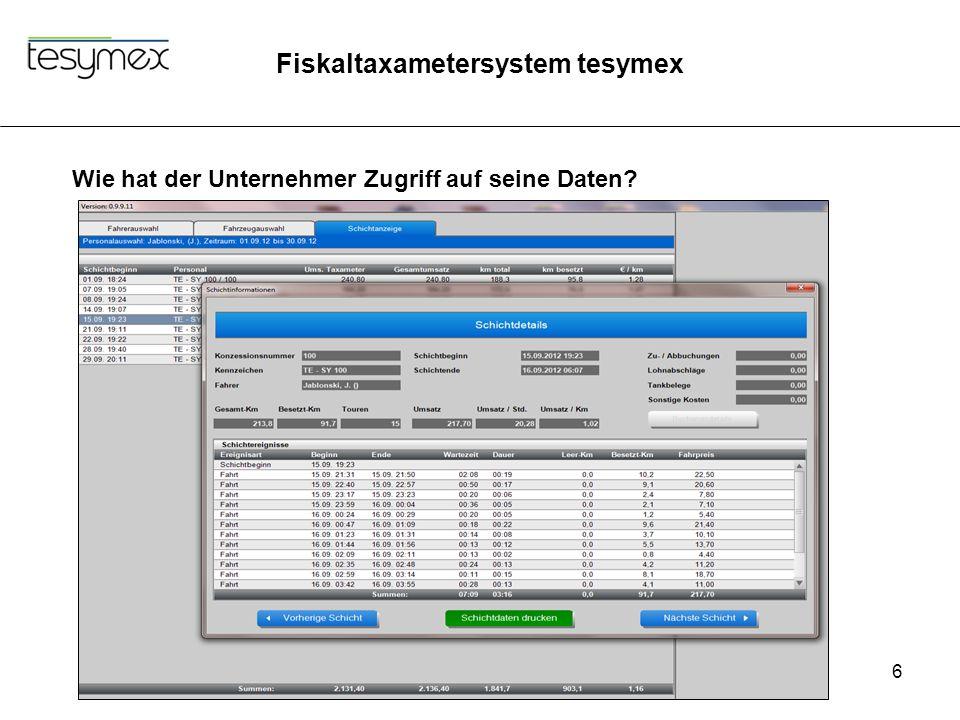 Fiskaltaxametersystem tesymex 6 Wie hat der Unternehmer Zugriff auf seine Daten?