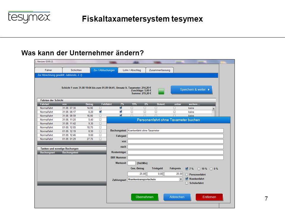 Fiskaltaxametersystem tesymex 7 Was kann der Unternehmer ändern?
