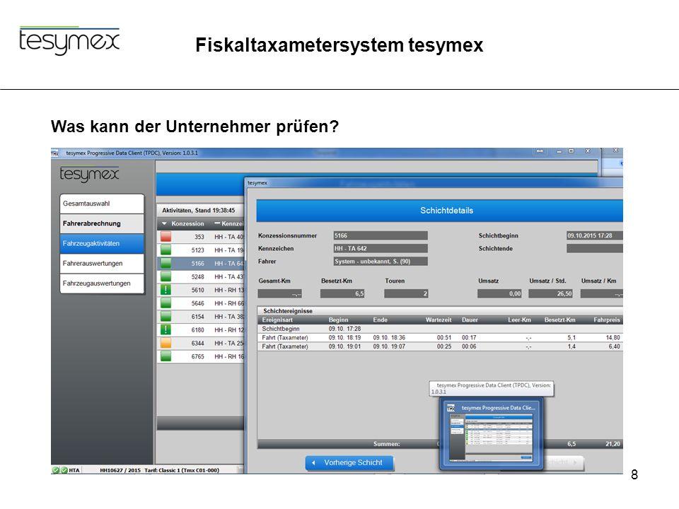 Fiskaltaxametersystem tesymex 8 Was kann der Unternehmer prüfen?
