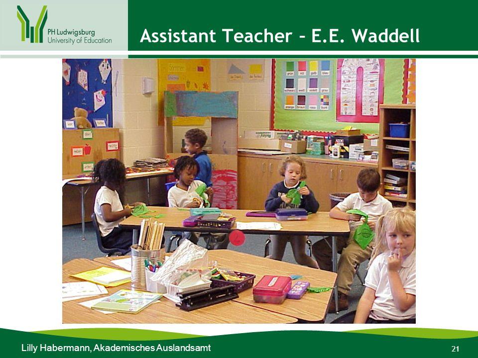 21 Assistant Teacher – E.E. Waddell Lilly Habermann, Akademisches Auslandsamt