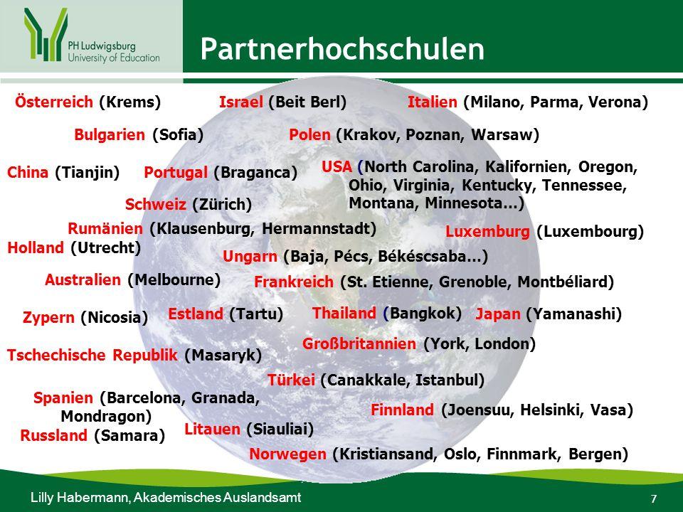 7 Partnerhochschulen Australien (Melbourne) Österreich (Krems) Bulgarien (Sofia) China (Tianjin) Schweiz (Zürich) Holland (Utrecht) Zypern (Nicosia) T