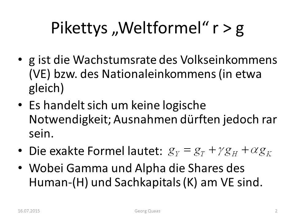 """Pikettys """"Weltformel r > g g ist die Wachstumsrate des Volkseinkommens (VE) bzw."""