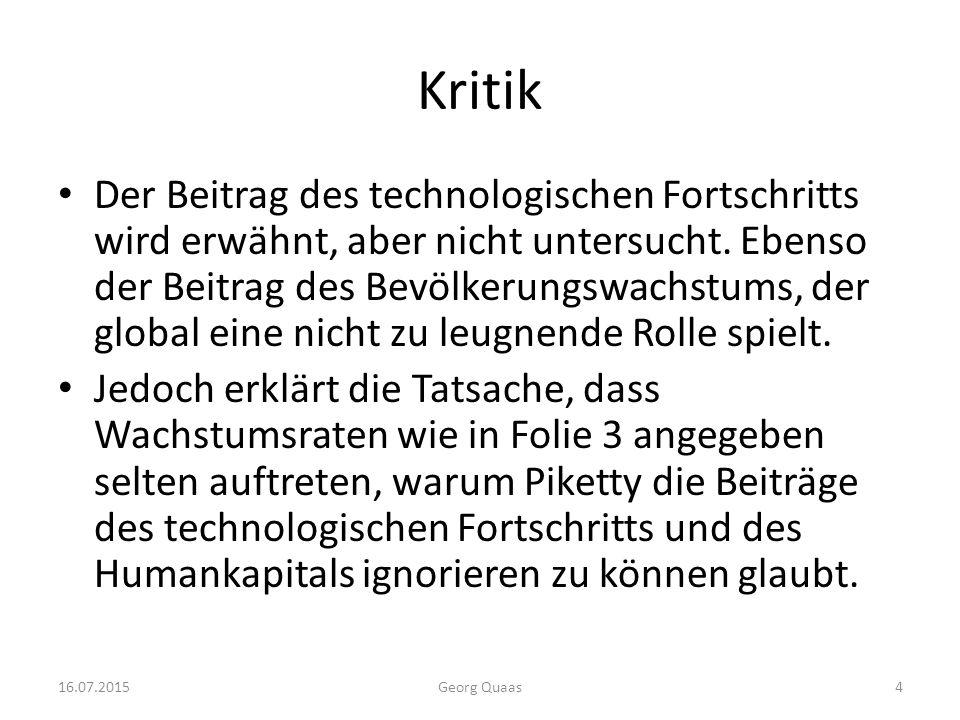 Kritik Der Beitrag des technologischen Fortschritts wird erwähnt, aber nicht untersucht.